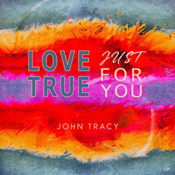 Love True Just for You album cover